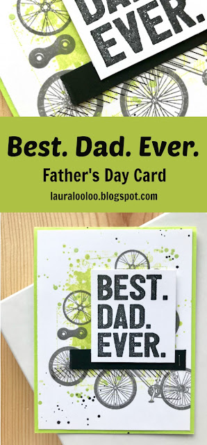 Create a handmade Father's Day card for the bike rider Dad in your life! Use the Bike Life Stamp Set from Fun Stampers Journey, paired with the Your Day stamp set to create a personalized card that a biker guy would love! Card created by Laura Williams, www.lauralooloo.blogspot.com