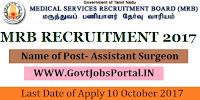 Tamil Nadu Medical Service Board Recruitment 2017– 744 Assistant Surgeon