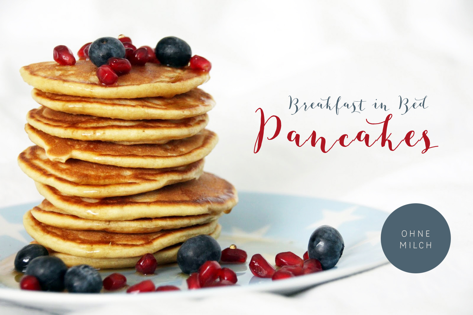 pancakes breakfast in bed rezept dorfgezwitscher. Black Bedroom Furniture Sets. Home Design Ideas
