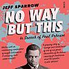 Tale of a haunting: Jeff Sparrow's search for Paul Robeson
