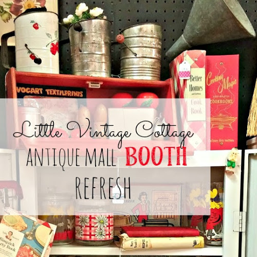 Antique Mall Booth Refresh