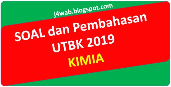 Soal UTBK 2019 Kimia dan Pembahasan