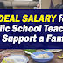 Ideal Salary for Public School Teachers to Support a Family of 5 and below