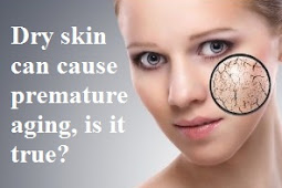 Dry skin can cause premature aging, is it true? Check out a complete explanation