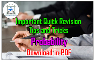 Important Quick Revision Tips and Tricks on Probability | Download in PDF