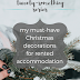 The Twenty-Something Series: My must-have Christmas decorations for rented accommodation