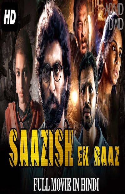 Saazish - Ek Raaz 2017 Full Movie Hindi Dubbed Download