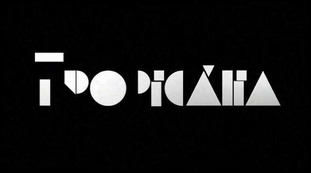 Logo do filme Tropicália, cena após a cena inicial do documentário. (BossaNovaFilms/2012).