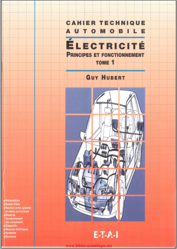 Livre : Electricité - Tome 1, Principes et fonctionnement, Guy Hubert PDF