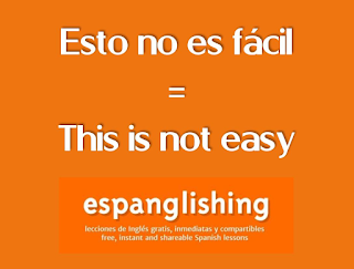 Esto no es fácil = This is not easy