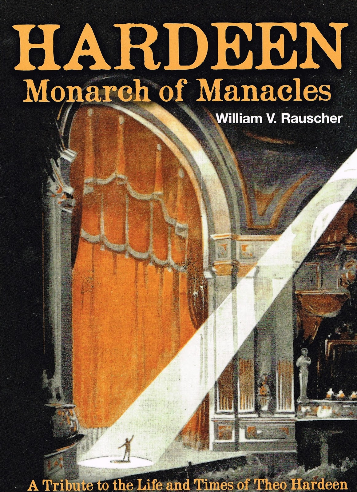 Hardeen Monarch of Manacles by William V Book Rauscher