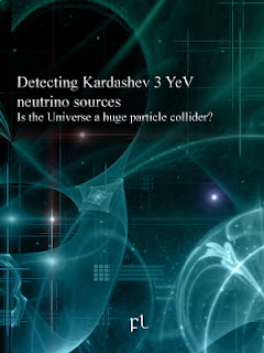 Detecting Kardashev 3 YeV neutrino sources: Is the Universe a huge particle collider? Cover