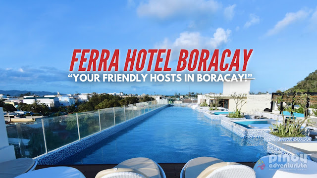FERRA HOTEL BORACAY REVIEWS