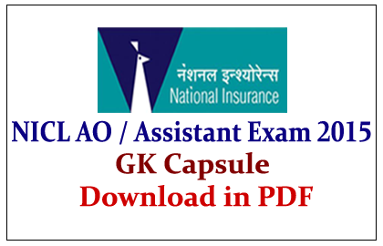 GK Capsule for NICL AO/ Assistant Exam 2015 in PDF