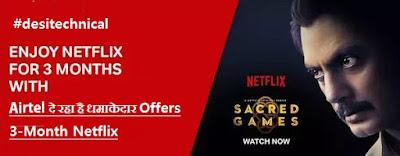 Offers 3-Month Netflix