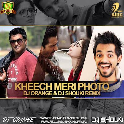 Kheech Meri Photo ( Sanam Teri kasam ) - Dj Orange & Dj Shouki Remix