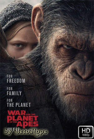La Guerra Del Planeta De Los Simios [1080p] [Latino-Ingles] [MEGA]