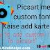 Picsart me custom font kaise add kare