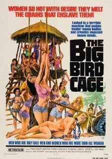 THE BIG BIRD CAGE - AS CONDENADAS DA PRISÃO DO INFERNO 3 - 1972