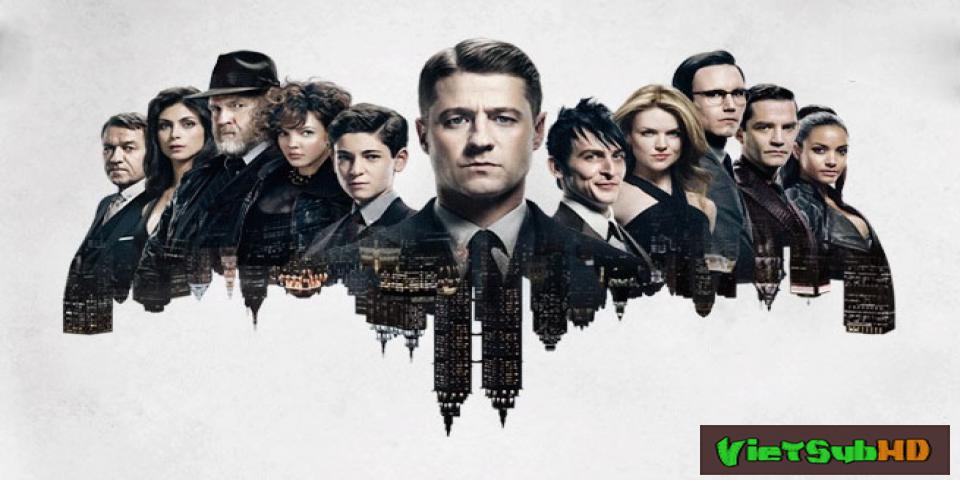 Phim Thành Phố Tội Lỗi (phần 2) Hoàn Tất (22/22) VietSub HD | Gotham (season 2) 2015