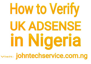 How to verify UK adsense from nigeria