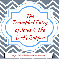 http://www.biblefunforkids.com/2014/10/the-triumphal-entry-of-jesus-lords.html
