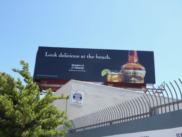 Makers Mark Look delicious at the beach billboard