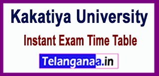 KU Kakatiya University UG/Degree 2017 Instant Exam Time Table