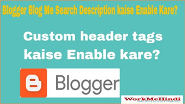 Blogger blog ke sabhi post me search description kaise Enable kare ?
