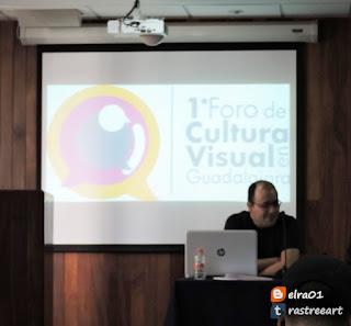Foro de Cultura Visual en Guadalajara Prácticas visuales, audiovisuales y mediáticas en torno al graffiti