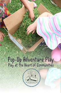 Play at the heart of communities - Pop-Up Adventure Play