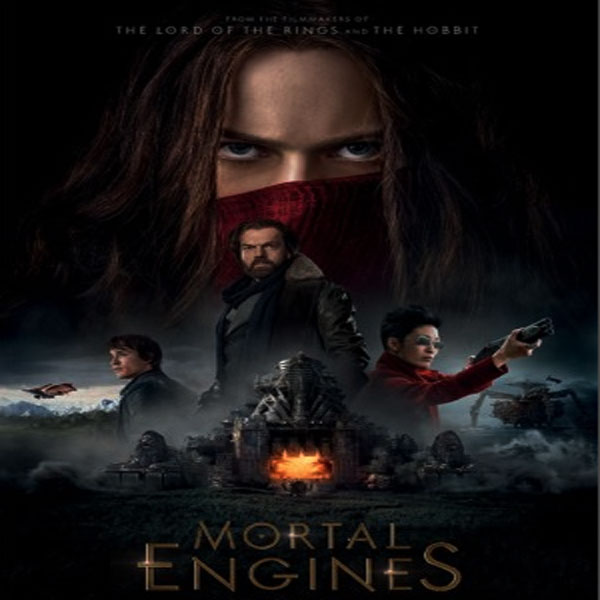 Mortal Engines, Film Mortal Engines, SinopsisMortal Engines, Trailer Mortal Engines, Review, Mortal Engines, Download Poster Mortal Engines