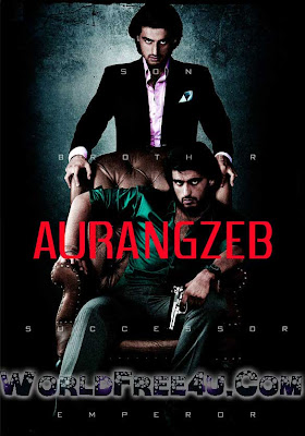 Poster Of Hindi Movie Aurangzeb (2013) Free Download Full New Hindi Movie Watch Online At worldfree4u.com