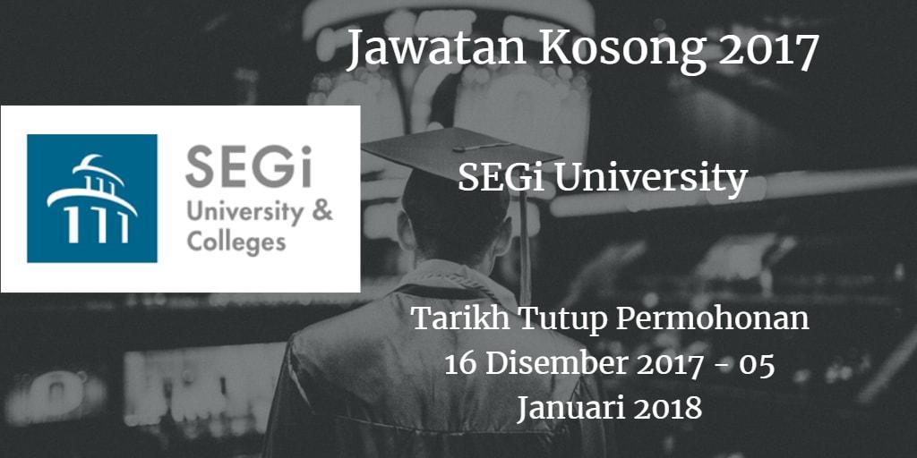 Jawatan Kosong SEGi University 16 Disember 2017 - 05 Januari 2018