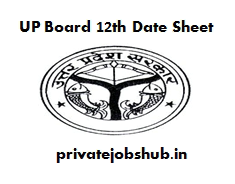 UP Board 12th Date Sheet