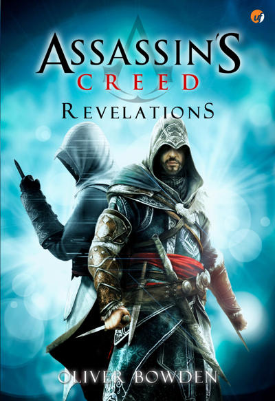 Assassin S Creed Buku 4 Revelation Karya Oliver Bowden Pdf