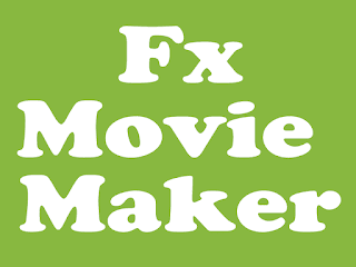 fx movie maker