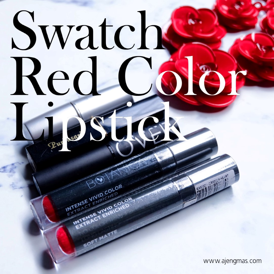 swatch-red-lipstick-lipcream-wardah-maroon-lovers-15-purbasari-pirus-83-makeover-fame-fatale-mineral-botanica-mica-001-007-merah-ajengmas