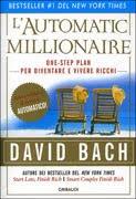 L'automatic millionaire - David Bach (ricchezza)