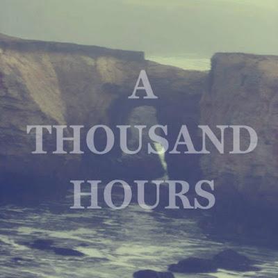 """A THOUSAND HOURS """"The Desolate Hour"""""""
