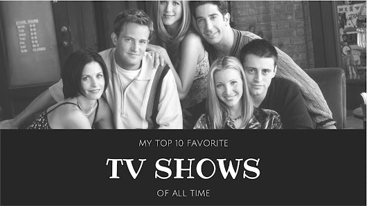 Top 10 Favorite TV Series  | Baylie Moore