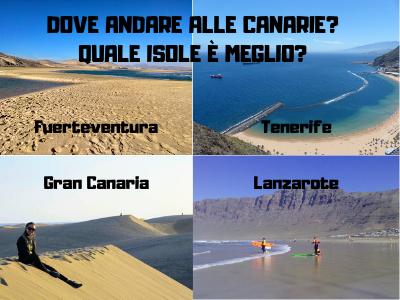 DOVE ANDARE ALLE CANARIE? Meglio Tenerife o Lanzarote, Gran ...
