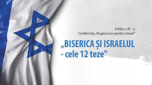 Conferinta Rugaciune pentru Israel - Biserica și Israelul la Timisoara