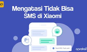 Cara Mengatasi SMS tidak terkirim di Xiaomi