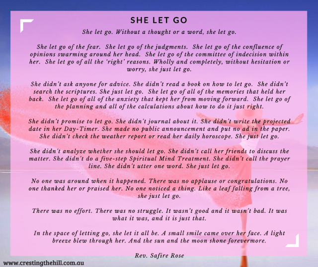 She let go. Without a thought or a word, she let go.... Rev Safire Rose