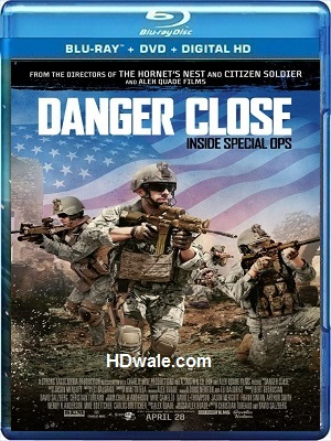 Danger Close (2017) Movie Download 1080p & 720p BluRay