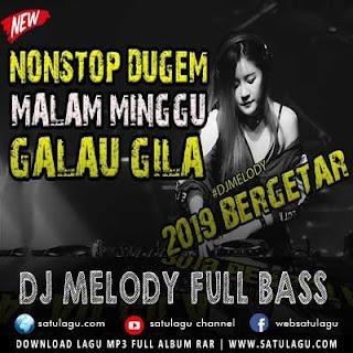 DJ Melody Terbaru 2019
