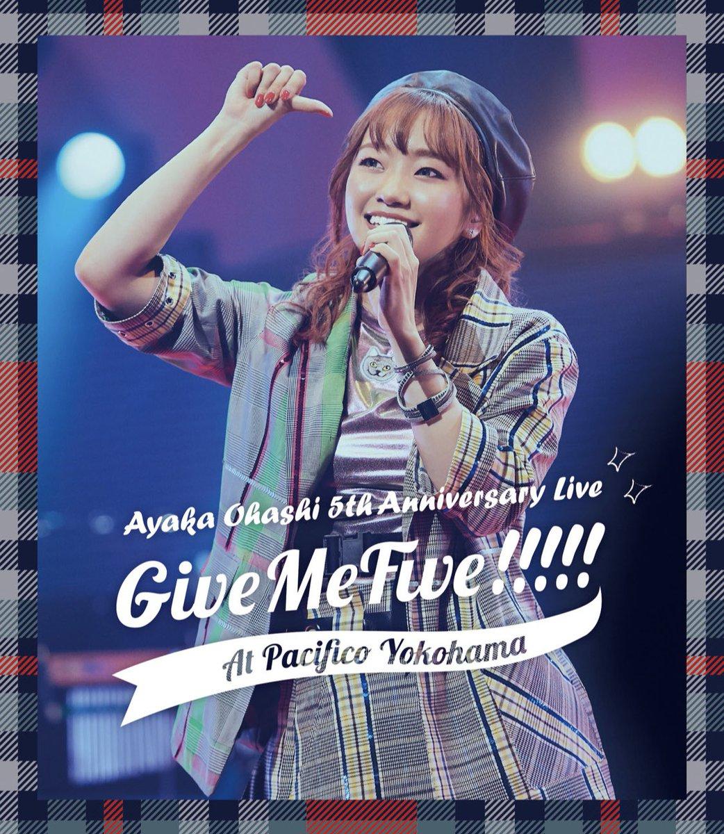 大橋彩香 5th Anniversary Live ~ Give Me Five!!!!! ~ at PACIFICO YOKOHAMA BD [2020.07.22+BD+RAR]