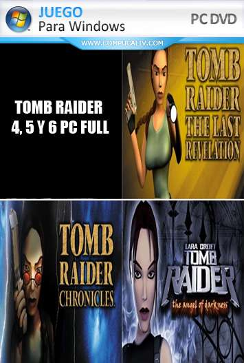 Tomb Raider 4, 5 y 6 PC Full