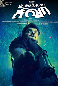 Watch Uchathula Shiva (2016) DVDScr Tamil Full Movie Watch Online Free Download